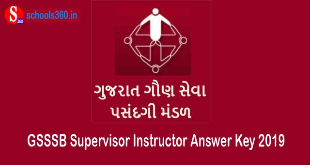 GSSSB Supervisor Instructor Answer Key 2019 (Released) OJAS Set A/B